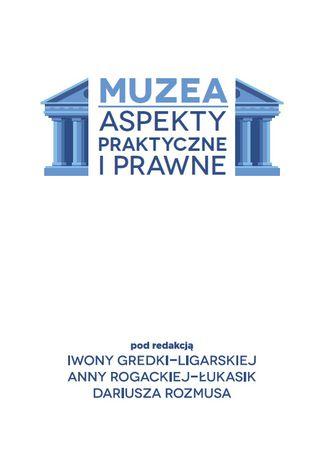 Okładka książki Muzea. Aspekty praktyczne i prawne