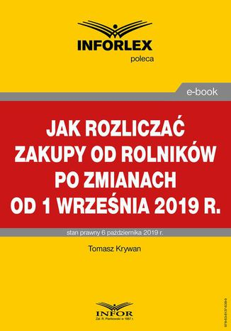 Okładka książki/ebooka Jak rozliczać zakupy od rolników po zmianach od 1 września 2019 r