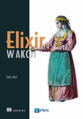 Okładka książki/ebooka Elixir w akcji