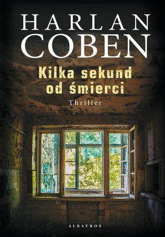 Okładka książki/ebooka Kilka sekund od śmierci