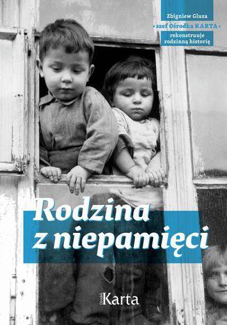 Okładka książki Rodzina z niepamięci