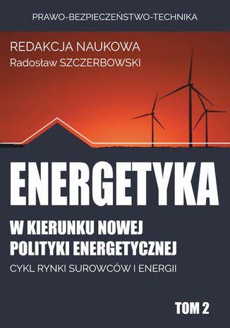 Okładka książki/ebooka w kierunku nowej polityki energetycznej
