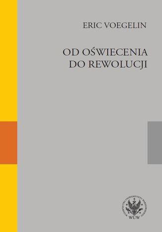 Okładka książki Od oświecenia do rewolucji