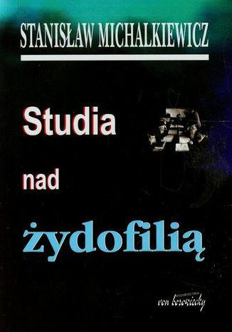 Okładka książki/ebooka Studia nad żydofilią