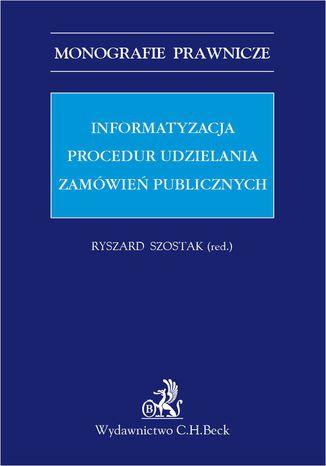 Okładka książki Informatyzacja procedur udzielania zamówień publicznych