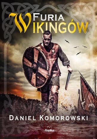 Okładka książki/ebooka Furia wikingów (Tom 1). Furia wikingów