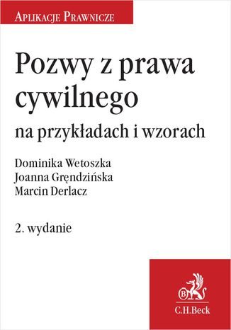 Okładka książki Pozwy z prawa cywilnego na przykładach i wzorach. Wydanie 2