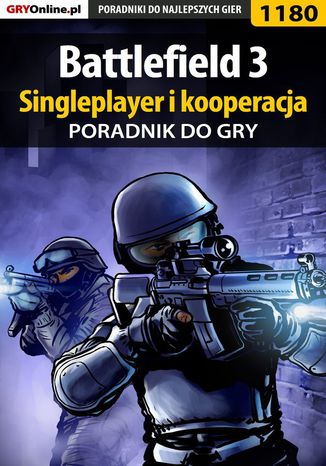Okładka książki/ebooka Battlefield 3 - poradnik do gry. Singleplayer i kooperacja