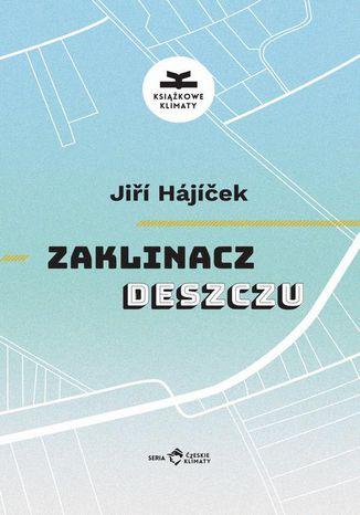 Okładka książki/ebooka Zaklinacz deszczu