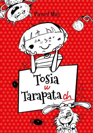 Okładka książki Tosia w tarapatach