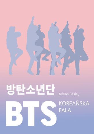 Okładka książki BTS. Koreańska fala