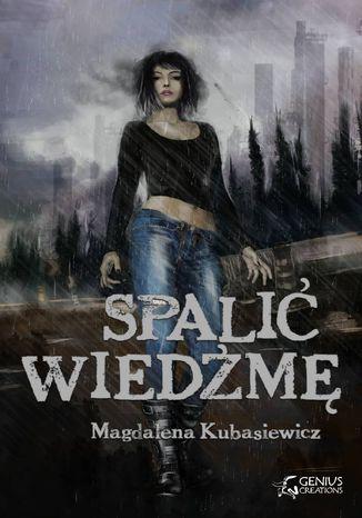 Okładka książki/ebooka Spalić wiedźmę