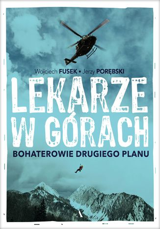 Okładka książki/ebooka Lekarze w górach Bohaterowie drugiego planu