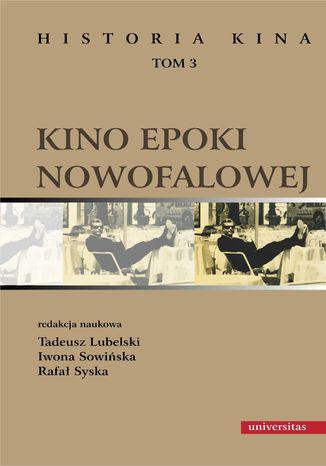 Okładka książki/ebooka Kino epoki nowofalowej. Historia kina, tom 3