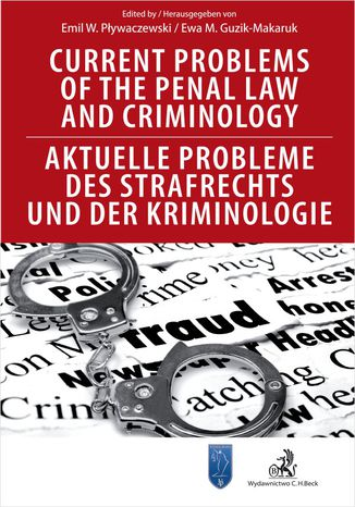 Okładka książki/ebooka Current Problems of the Penal Law and Criminology. Aktuelle Probleme des Strafrechts und der Kriminologie