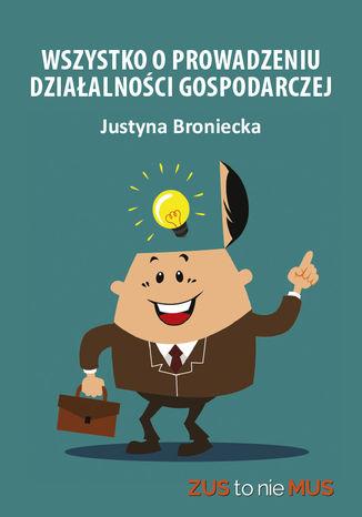 Okładka książki Wszystko o prowadzeniu działalności gospodarczej