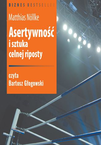 Okładka książki/ebooka Asertywność i sztuka celnej riposty
