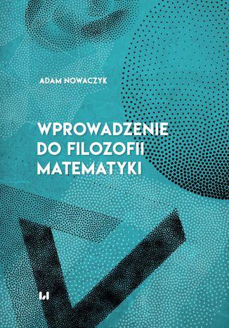 Okładka książki Wprowadzenie do filozofii matematyki