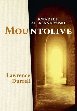 Okładka książki/ebooka Kwartet aleksandryjski: Mountolive