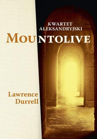 Okładka książki Kwartet aleksandryjski: Mountolive