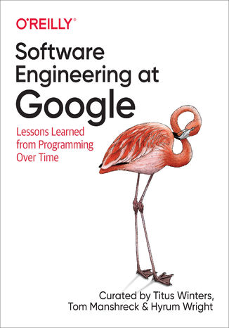 Okładka książki Software Engineering at Google. Lessons Learned from Programming Over Time