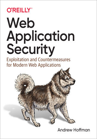 Okładka książki Web Application Security. Exploitation and Countermeasures for Modern Web Applications