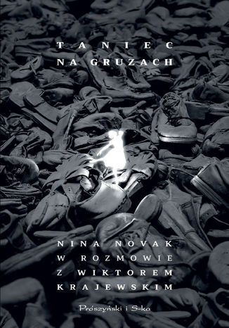 Okładka książki/ebooka Taniec na gruzach. Nina Novak w rozmowie z Wiktorem Krajewskim