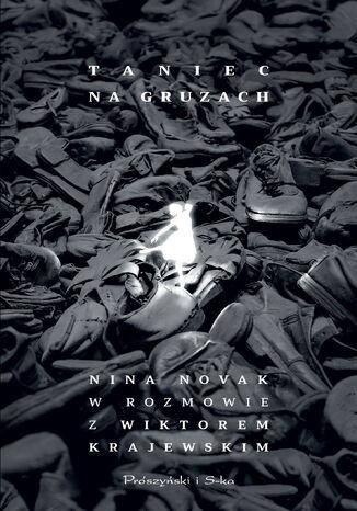 Okładka książki Taniec na gruzach. Nina Novak w rozmowie z Wiktorem Krajewskim