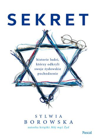 Okładka książki/ebooka Sekret. Historie ludzi, którzy odkryli swoje żydowskie pochodzenie