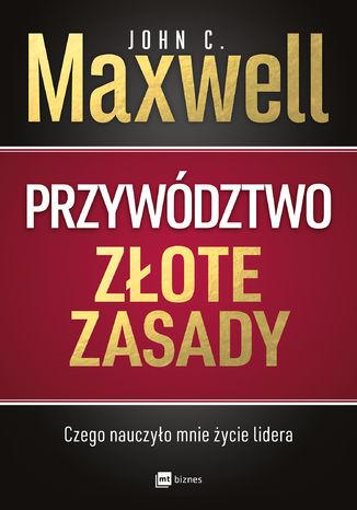 Okładka książki/ebooka Przywództwo. Złote zasady