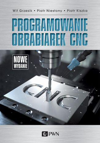 Okładka książki Programowanie obrabiarek CNC