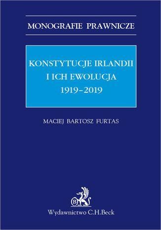 Okładka książki Konstytucje Irlandii i ich ewolucja 1919-2019
