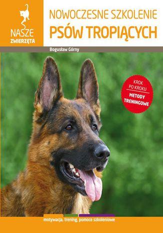 Okładka książki/ebooka Nowoczesne szkolenie psów tropiących