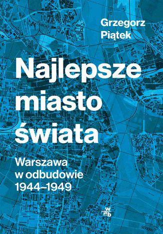 Okładka książki/ebooka Najlepsze miasto świata