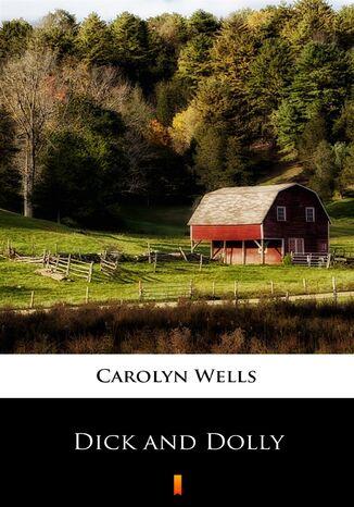 Okładka książki/ebooka Dick and Dolly