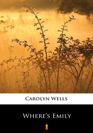 Okładka książki Wheres Emily