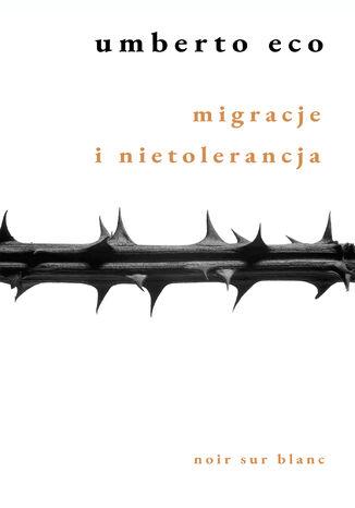 Okładka książki Migracje i nietolerancja