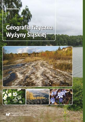 Geografia fizyczna Wyżyny Śląskiej