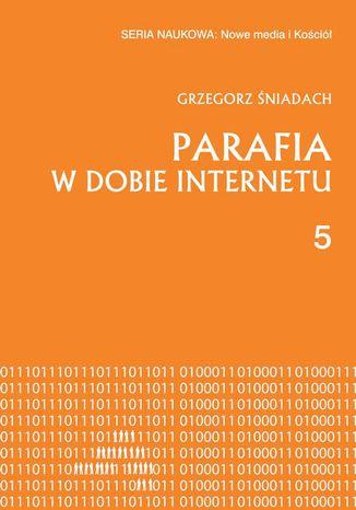 Okładka książki/ebooka Parafia w dobie internetu