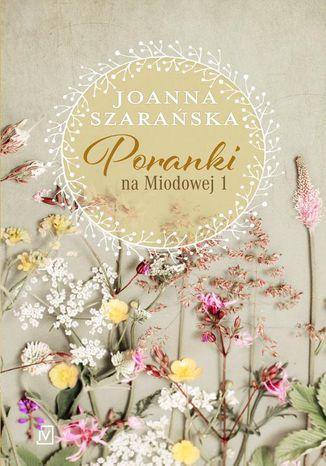 Okładka książki Poranki na Miodowej 1