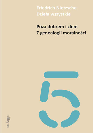 Okładka książki/ebooka Poza dobrem i złem. Z genealogii moralności