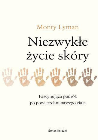 Okładka książki Niezwykłe życie skóry