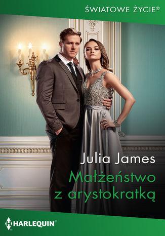 Okładka książki Małżeństwo z arystokratką