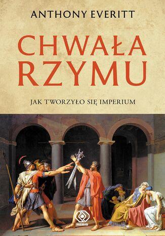 Okładka książki Chwała Rzymu