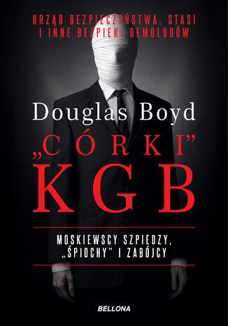 Okładka książki Organizacje-córki KGB