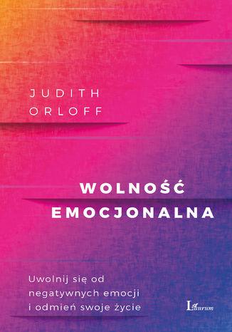 Okładka książki/ebooka Wolność emocjonalna
