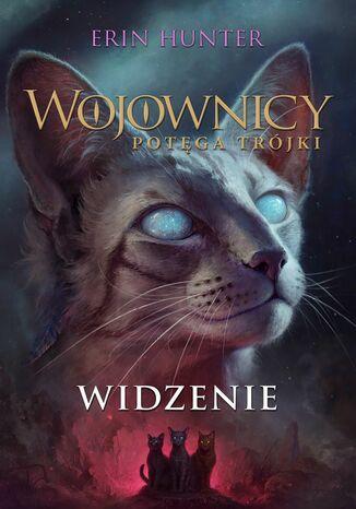 Okładka książki/ebooka Wojownicy (Tom 13). Widzenie
