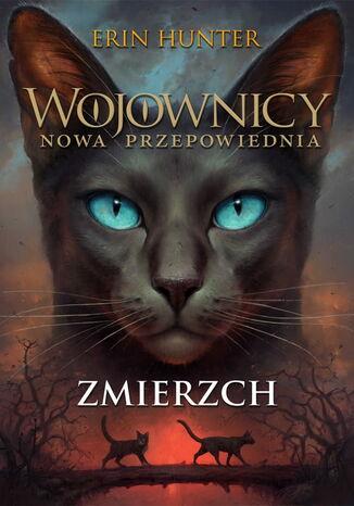 Okładka książki/ebooka Wojownicy (Tom 11). Zmierzch