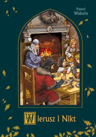 Okładka książki/ebooka Wierusz i Nikt