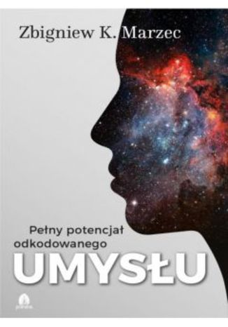 Okładka książki/ebooka Pełny potencjał odkodowanego umysłu